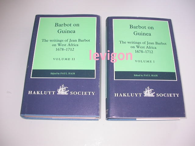 Hair, Paul (ed) Barbot on Guinea 1678-1712 (2 vol)