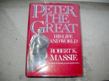 Massie, Robert K Peter The Great, his life and world