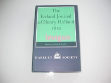 Wawn, Andrew (ed) The Iceland journal of Henry Holland 1810