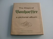 Bailey The steps of Bonhoeffer, a pictorial album
